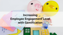 Increasing Employee Engagement Level with Gamification